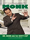 Mr. Monk and the Dirty Cop (Thorndike Mystery)