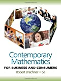 img - for Contemporary Mathematics for Business and Consumers book / textbook / text book