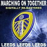 Leeds, Leeds, Leeds (Marching On Together)by Leeds United Team &...