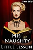 His Naughty Little Lesson (Menage Age Play Romance)
