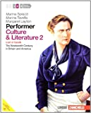 Performer. Culture and literature. Con e-book. Con espansione online. Per le Scuole superiori: 2