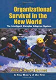img - for Organizational Survival in the New World (KMCI Press) book / textbook / text book