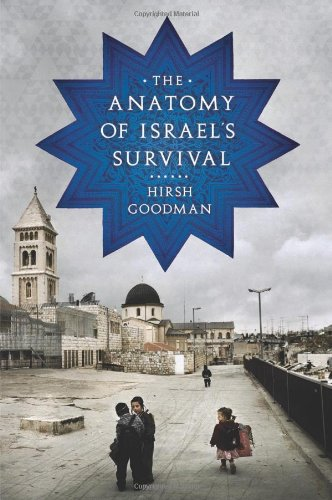 The Anatomy of Israel's Survival, Hirsh Goodman