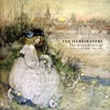 The Illustrators: The British Art of Illustration, 1780-1993 (1871136407) by Wootton, David