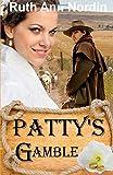 Pattys Gamble (Montana Collection) (Volume 3)