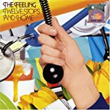 Twelve Stops And Home [Australian Import] The Feeling