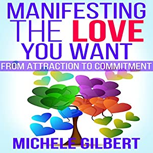 Manifesting the Love You Want Audiobook