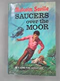 img - for Saucers Over the Moor (Lone Pine adventures / Malcolm Saville) book / textbook / text book