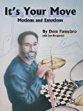 Dom Famularo It's Your Move: Motions and Emotions