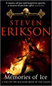 Memories of Ice (Malazan Book of the Fallen, #3)