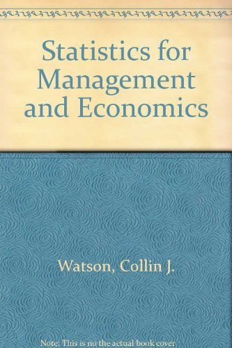 Statistics for Management and Economics (Quantitative Methods & Applied Statistics Series)
