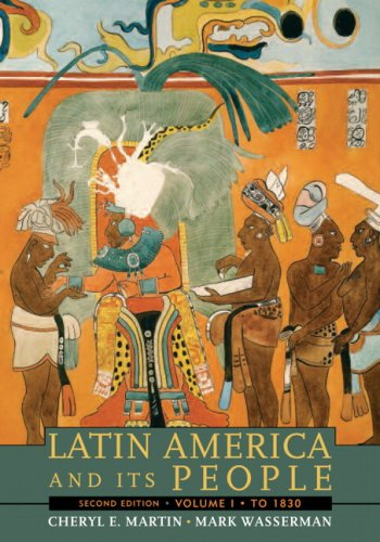 Latin America And Its People, Volume 1 (To 1830)- (Value Pack w/MySearchLab) (2nd Edition)
