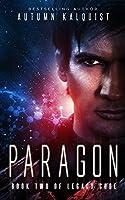 Paragon: (Legacy Code #2) (Fractured Era Series Book 3) (English Edition)