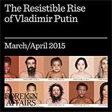 The Resistible Rise of Vladimir Putin (       UNABRIDGED) by Stephen Kotkin Narrated by Kevin Stillwell