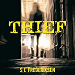 Thief: A Short Story Collection | S L Frederiksen