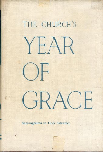 The Church's Year of Grace Volume 1 Advent To Candlemas) PDF Download Free