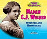 img - for Madam C. J. Walker: Inventor and Millionaire (Famous African Americans) book / textbook / text book