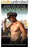 ROMANCE: Addicted to the Cowboy (Alpha Western Romance Collection) (Western Rodeo Collection)