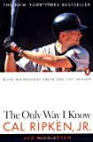 The Only Way I Know (0140266267) by Ripken, Cal