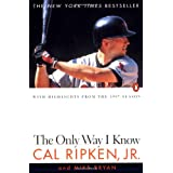 The Only Way I Know ~ Cal Ripken