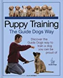img - for Puppy Training the Guide Dogs Way book / textbook / text book