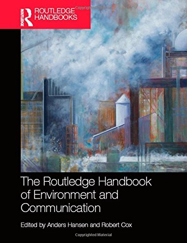 the-routledge-handbook-of-environment-and-communication-by-anders-hansen-editor-ioe-visit-amazons-an