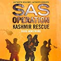 Kashmir Rescue: SAS Operation Audiobook by Doug Armstrong Narrated by Colin Mace