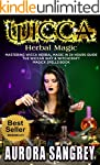 WICCA HERBAL MAGIC: Mastering Wicca H...