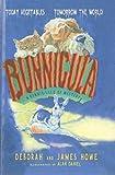 Bunnicula: A Rabbit-Tale of Mystery (Bunnicula Books (Prebound)) (081243112X) by Howe, Deborah
