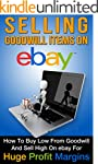eBay: Selling Goodwill Items on eBay:...