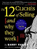 12 Cliches of Selling (and Why They Work)