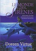Le monde des sirènes : Découvrez les êtres magiques qui peuplent les mers et les océans