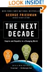 The Next Decade: Empire and Republic...