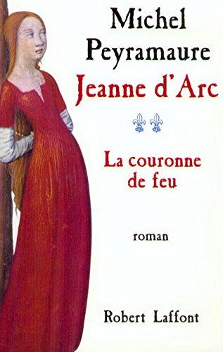 Jeanne d'Arc - T.2 - La couronne de feu
