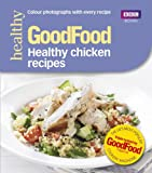 Barney Desmazery Good Food: Healthy chicken recipes