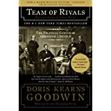 Team of Rivals: The Political Genius of Abraham Lincoln ~ Doris Kearns Goodwin