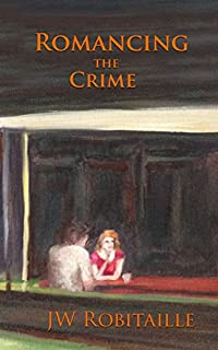 Romancing The Crime by JW Robitaille ebook deal