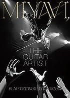 MIYAVI,The Guitar Artist –SLAP THE WORLD TOUR 2014-�ʽ�����������ס� [DVD](�߸ˤ��ꡣ)