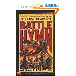 Battle Hymn (Lost Regiment, Book 5) by William R. Forstchen