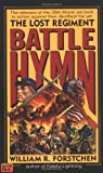Battle Hymn (Lost Regiment, Book 5) (0451452860) by Forstchen, William R.