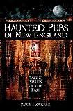 HAUNTED PUBS OF NEW ENGLAND: Raising Spi (Haunted America)