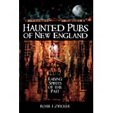 Haunted Pubs of New England (Haunted America) ~ Roxie J. Zwicker