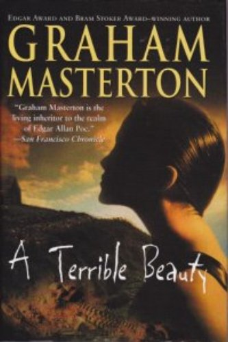 A Terrible Beauty by Graham Masterton