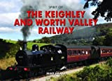 Mike Heath Spirit of the Keighley and Worth Valley Railway
