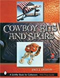 img - for Cowboy Bits and Spurs by Joice I. Overton (2003-06-01) book / textbook / text book