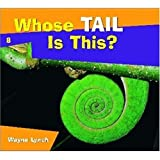 Whose Tail Is This? (Whose (#8))