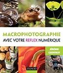 Macrophotographie avec votre reflex n...
