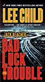 Bad Luck and Trouble (Jack Reacher, Book 11)