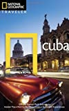 National Geographic Traveler: Cuba, Third Edition