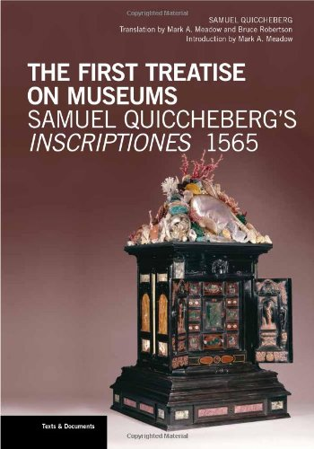 The First Treatise on Museums /Anglais (Texts & Documents)